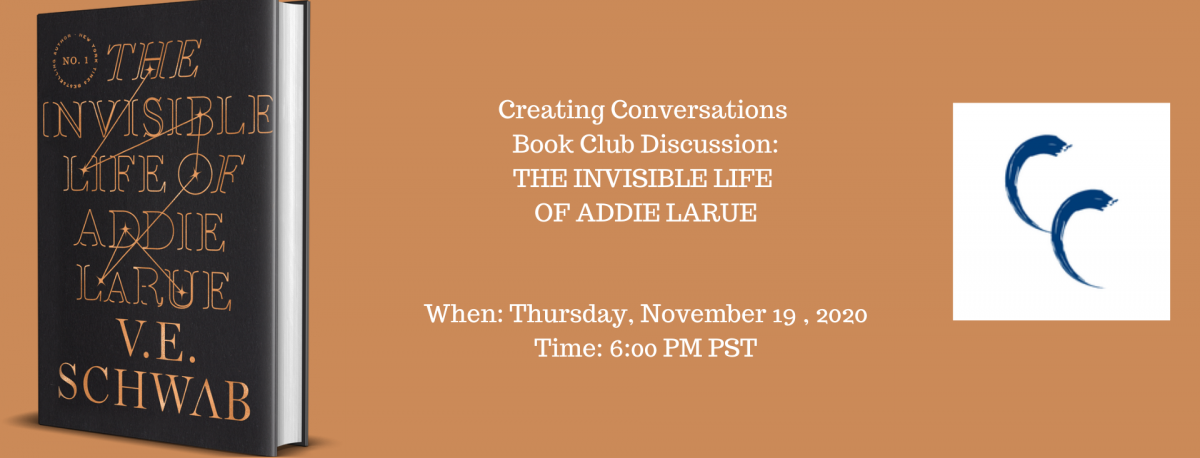 THE INVISIBLE LIFE OF ADDIE LARUE book cover and Creating Conversations logo