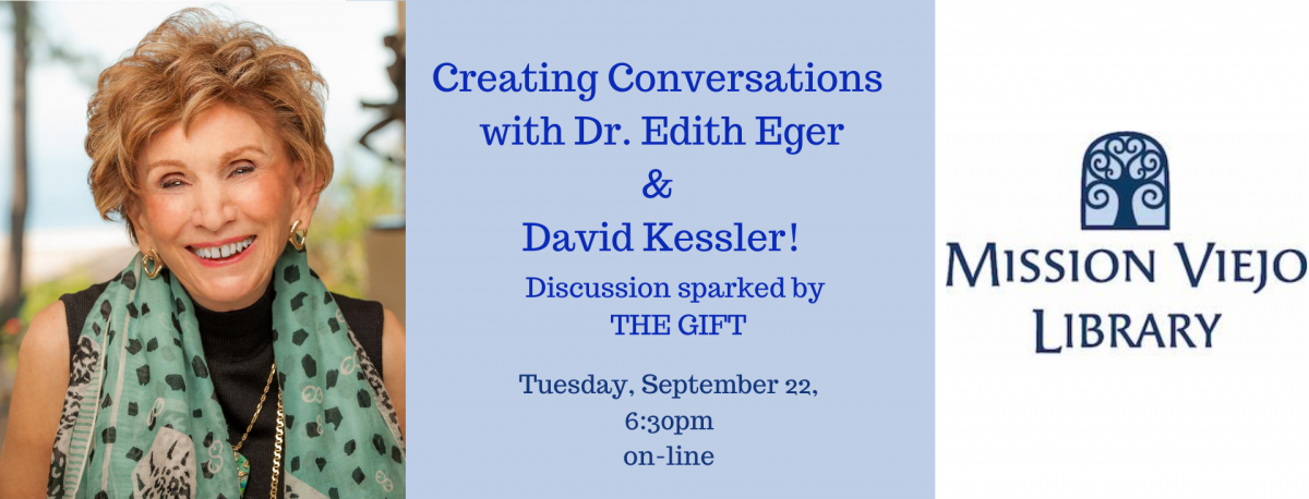 Dr Edith Eger photo Mission Viejo Library logo discussion event details