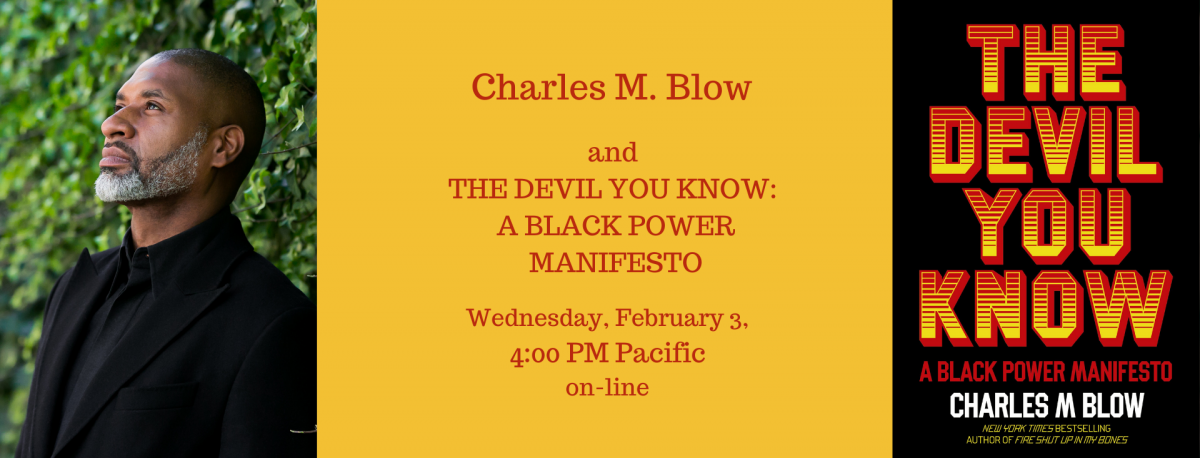 Charles M Blow author photo THE DEVIL YOU KNOW jacket art 020321 event details
